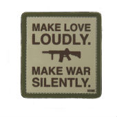 Нашивка  EMBLEEM 3D PVC KEEP MAKE LOVE LOUDLY MAKE WAR SILENTLY  Fostex